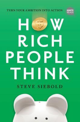 धनी व्यक्तिहरूको सोच प्रष्ट्याउने पुस्तक 'हाउ रिच पिपल थिंक को सारंश